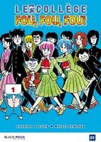 Actu Manga, Black Box, Critique Manga, Gag manga, Manga, Shonen, High School Kimengumi, Collège fou fou fou,
