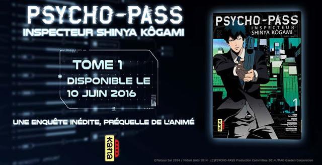 Psycho-Pass : Inspecteur Shinya Kôgami, Kana, Manga, Actu Manga, Natsuo Sai, Midori Gotou, Comic Blade,