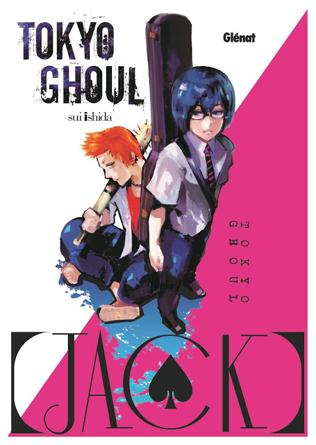 Tokyo Ghoul - Jack, Manga, Actu Manga, Glénat, Sui Ishida,