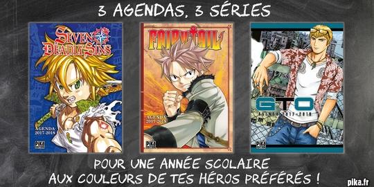 Agenda, Pika Édition, Seven Deadly Sins, GTO, Fairy Tail, Goodies,