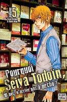 Pourquoi Seiya Todoin 16 ans n'arrive pas à pécho, Manga, Actu Manga, Mogi Kanta, Uchino Shuya, Delcourt / Tonkam,