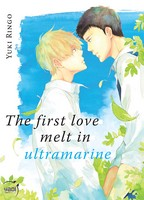 Critique Manga, Manga, Taifu Comics, The First Love Melt in Ultramarine, Yaoi, Yuki Ringo,