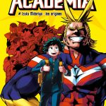 Suivez toute l'actu de My Hero Academia – The Movie – The Two Heroes sur Nipponzilla, le meilleur site d'actualité manga, anime, jeux vidéo et cinéma