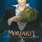 Suivez toute l'actu de Moriarty - Hiiro no Kenkyû sur Nipponzilla, le meilleur site d'actualité manga, anime, jeux vidéo et cinéma