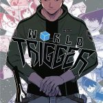World Trigger, ワールドトリガー, Daisuke Ashihara, Jump SQ, Shueisha, Kazé Manga, Manga, Shonen, Résumé, Critique, News, Personnages, Citations, Récompenses
